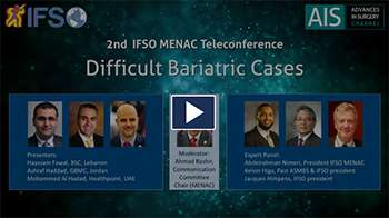 2nd IFSO MENAC Webinar:Difficult Bariatric Cases