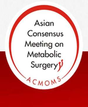Asian Consensus Meeting on Metabolic Surgery