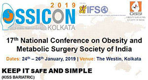 7th National Conference on Obesity and Metabolic Surgery Society of India - OSSICON 2019