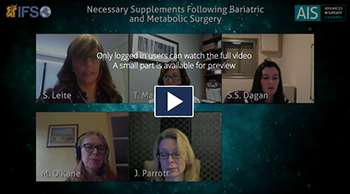 Necessary Supplements Following Bariatric and Metabolic Surgery